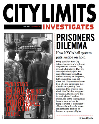 39354859-Prisoner-s-Dilemma-How-New-York-City-s-bail-system-puts-justice-on-hold-City-Limits-Magazine-citylimits-org copy