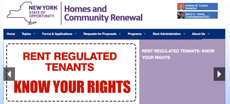 The Division of Homes and Community Renewal is the agency that oversees rent regulations.