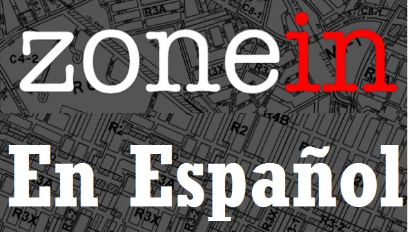 Read Our Rezoning Coverage in Spanish